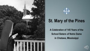 History of SSND at St. Mary of the Pines